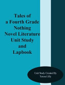 Tales of a Fourth Grade Nothing Novel Literature Unit Study and Lapbook