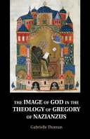 The Image of God in the Theology of Gregory of Nazianzus