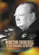 Winston Churchill by His Personal Secretary Book