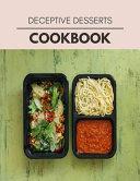 Deceptive Desserts Cookbook Book