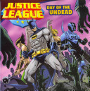 Justice League Classic  Day of the Undead