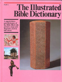 The Illustrated Bible Dictionary: Goliath-Papyri