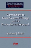 Contributions to Client centered Therapy and the Person centered Approach