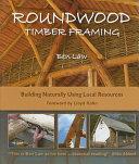 Roundwood Timber Framing