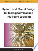 System and Circuit Design for Biologically Inspired Intelligent Learning