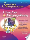 Saunders Nursing Survival Guide: Critical Care & Emergency Nursing E-Book
