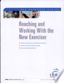 Reaching and Working With the New Exerciser