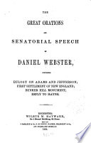 The Great Orations and Senatorial Speech of Daniel Webster Book PDF