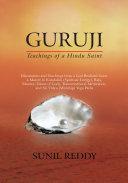 Guruji: Teachings of a Hindu Saint