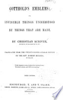 Gotthold S Emblems Or Invisible Things Understood By Things That Are Made