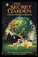 The Secret Garden by Frances Hodgson Burnett Illustrated Edition