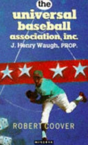 The Universal Baseball Association, Inc., J. Henry Waugh, Prop
