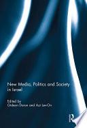 New Media Politics And Society In Israel
