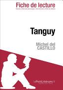 Tanguy de Michel del Castillo (Fiche de lecture)