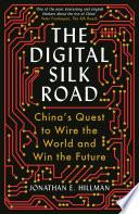 The Digital Silk Road Book