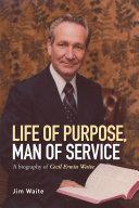 Life of purpose, Man of Service