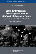 Cross Border Provision of Air Navigation Services with Specific Reference to Europe