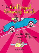 The Girlfriend Getaway Guide