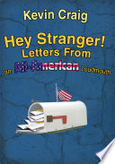 Hey Stranger  Letters from an All American Loudmouth