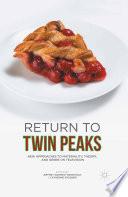 Return to Twin Peaks