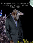 French-English Bilingual Edition: Le Grand Méchant Loup Est Riche! (The Big Bad Wolf Strikes It Rich!)