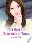 CEO Hurt Me Thousands of Times