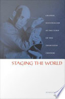 Staging the World