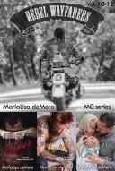 Rebel Wayfarers MC Vol 10-12 [Pdf/ePub] eBook