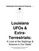 Louisiana UFO's and Extraterrestrials!