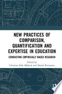 New Practices of Comparison  Quantification and Expertise in Education