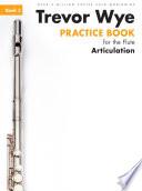 Trevor Wye Practice Book For The Flute Book 3 Articulation