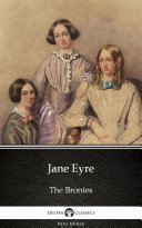 Pdf Jane Eyre by Charlotte Bronte - Delphi Classics (Illustrated) Telecharger