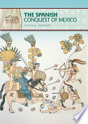 The Spanish Conquest of Mexico  Revised Edition  Book