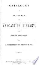 Catalogue Of Books In The Mercantile Library
