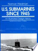 U.S. Submarines Since 1945