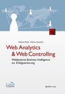 Web Analytics & Web Controlling: Webbasierte Business Intelligence ...