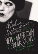 Media, Performative Identity, and the New American Freak Show Pdf/ePub eBook