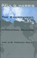 The Environment  International Relations  and U S  Foreign Policy