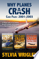 Why Planes Crash Case Files: 2001-2003