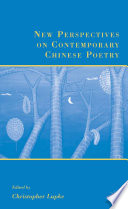 New Perspectives On Contemporary Chinese Poetry