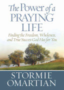 The Power of a Praying Life Book