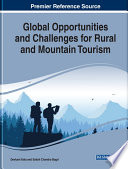 Global Opportunities And Challenges For Rural And Mountain Tourism
