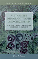 Vietnamese Immigrant Youth and Citizenship