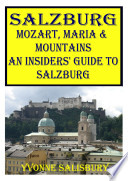Mozart  Maria    Mountains  The Insiders  Guide to Salzburg