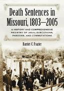 Death Sentences In Missouri 1803 2005