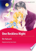 ONE RECKLESS NIGHT