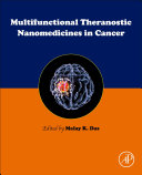 Multifunctional Theranostic Nanomedicines in Cancer