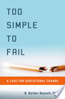 Too Simple To Fail A Case For Educational Change [Pdf/ePub] eBook