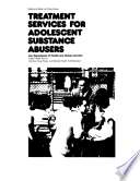 Treatment Services For Adolescent Substance Abusers