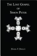 The Lost Gospel of Simon Peter